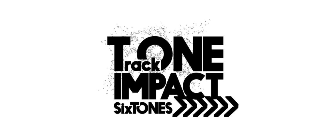 Six TONESの デビュー曲「Track One」